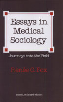Essays in Medical Sociology: Journeys Into the Fields