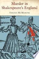 Murder in Shakespeare s England