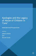 Apologies and the Legacy of Abuse of Children in 'Care'