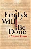 Emily's Will Be Done