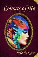 Kaleidoscope - Colours of Life