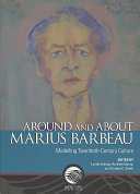 Around and about Marius Barbeau