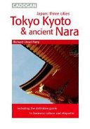 Tokyo  Kyoto   Ancient Nara