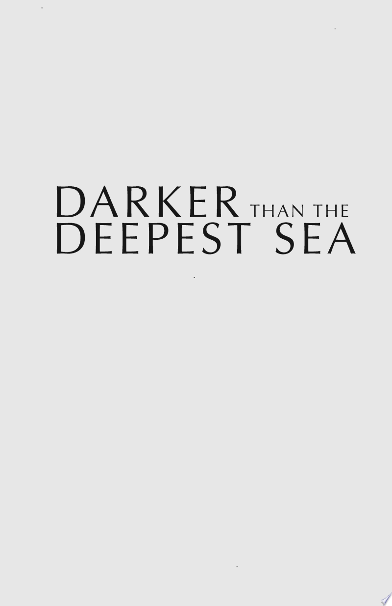 Darker Than the Deepest Sea banner backdrop
