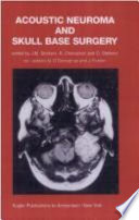 Acoustic Neuroma And Skull Base Surgery Book PDF