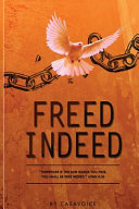 Freed Indeed