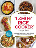 The 'I Love My Rice Cooker' Recipe Book