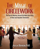The Magic of Circlework