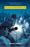 Alive in Necropolis Pdf/ePub eBook