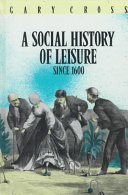 A Social History of Leisure Since 1600