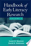 """Handbook of Early Literacy Research"" by Susan B. Neuman, David K. Dickinson"