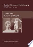 Surgical Advances in Plastic Surgery