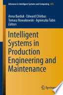 Intelligent Systems in Production Engineering and Maintenance Book