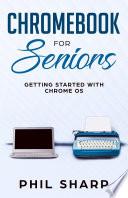 Chromebook for Seniors