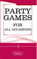 Party Games for All Occasions