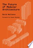 The Future of Modular Architecture