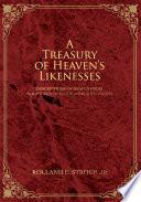 A Treasury of Heaven s Likenesses