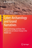 Cyber-Archaeology and Grand Narratives