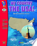 My Country The USA! Gr. 2-4