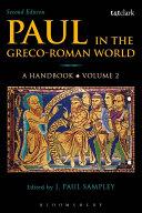 Paul in the Greco-Roman World: A Handbook