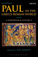 Paul in the Greco Roman World  A Handbook
