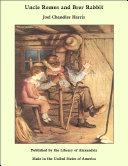 Uncle Remus and Brer Rabbit Pdf/ePub eBook