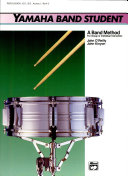 Yamaha Band Student: A band method for group or individual instruction