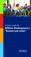 "A Study Guide for William Shakespeare's ""Romeo and Juliet"" (film entry)"