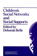 Children's Social Networks and Social Supports