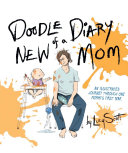 Doodle Diary of a New Mom