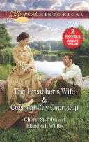 The Preacher s Wife Crescent City Courtship