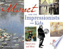 Read Online Monet and the Impressionists for Kids For Free