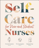 Self Care for New and Student Nurses