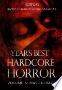 Year's Best Hardcore Horror Volume 6