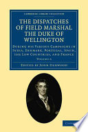The Dispatches of Field Marshal the Duke of Wellington Pdf/ePub eBook