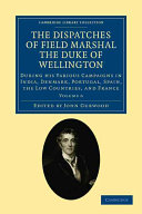 Pdf The Dispatches of Field Marshal the Duke of Wellington