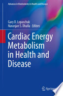 Cardiac Energy Metabolism In Health And Disease Book PDF