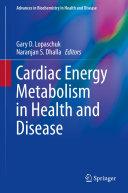 Cardiac Energy Metabolism in Health and Disease Pdf/ePub eBook