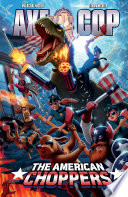 Axe Cop Volume 6 American Choppers
