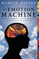 The Emotion Machine: Commonsense Thinking, Artificial ...