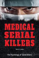 Medical Serial Killers