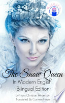 The Snow Queen In English And Spanish Bilingual Edition