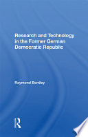 Research And Technology In The Former German Democratic Republic Book