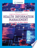 Legal and Ethical Aspects of Health Information Management Book