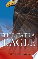 The Tatra Eagle Book