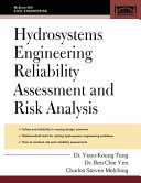 Hydrosystems Engineering Reliability Assessment and Risk Analysis Book