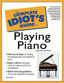 The Complete Idiot's Guide to Playing Piano, 2E Pdf/ePub eBook