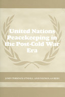 United Nations Peacekeeping in the Post Cold War Era