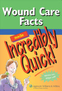 Wound Care Facts Made Incredibly Quick