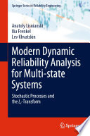 Modern Dynamic Reliability Analysis for Multi state Systems